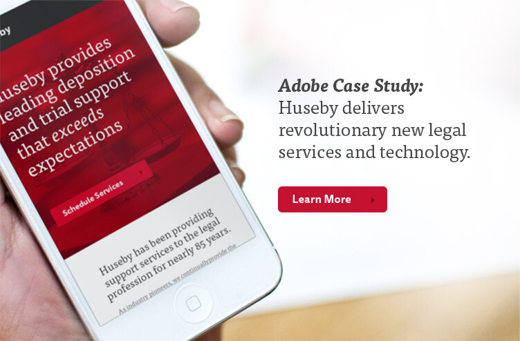 Adobe Case Study: Huseby delivers revolutionary new legal services and technology.