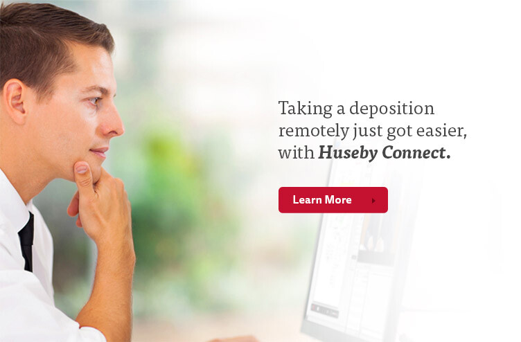 Taking a deposition remotely just got easier, with Huseby Connect.